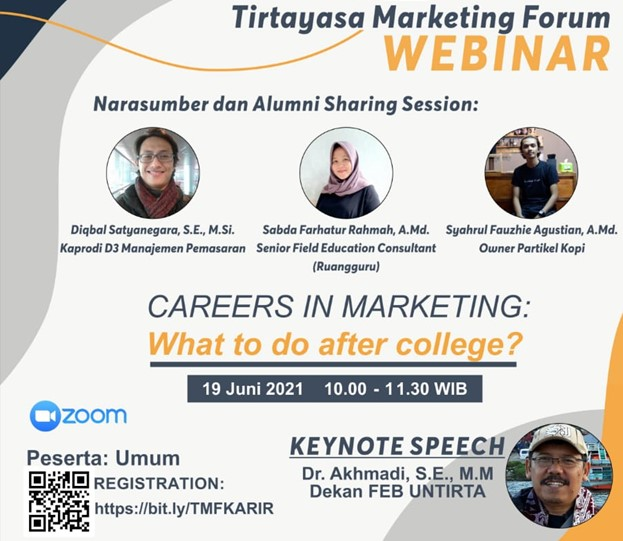"""WEBINAR SERIES TIRTAYASA MARKETING FORUM BAHAS """"CAREERS IN MARKETING: WHAT TO DO AFTER COLLEGE?"""